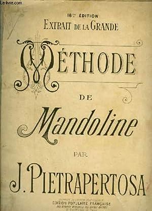 METHODE DE MANDOLINE - EXTRAIT DE LA: PIETRAPERTOSA J.