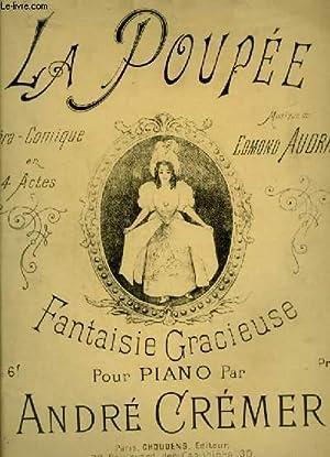 LA POUPEE - OPERA COMIQUE POUR PIANO.: AUDRAN EDMOND