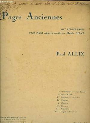 PAGES ANCIENNES huit petites pièces pour piano: PAUL ALLIX