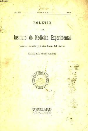 BOLETIN DES INSTITUTO DE MEDICINA EXPERIMENTAL PARA EL ESTUDIO Y TRATAMIENTO DEL CANCER - ANO XVI -...