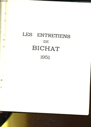 LES ENTRETIENS DE BICHAT - MEDECINE 1951: COLLECTIF