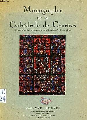MONOGRAPHIE DE LA CATHEDRALE DE CHARTRES: HOUVET ETIENNE