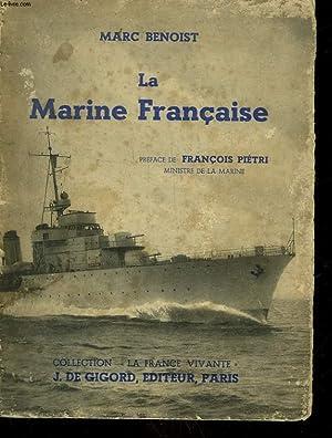 LA MARINE FRANCAISE: BENOIST MARC