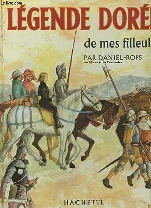 LEGENDES DOREES DE MES FILLEULS: DANIEL-ROPS