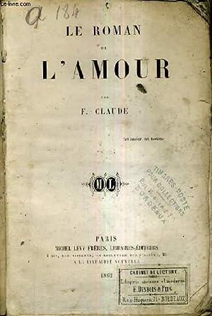LE ROMAN DE L'AMOUR.: F.CLAUDE