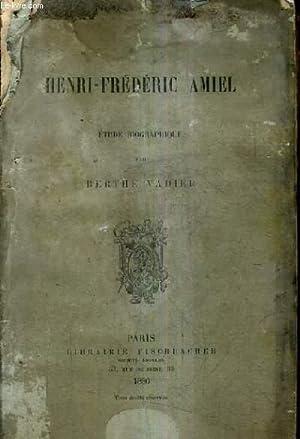 HENRI FREDERIC AMIEL ETUDE BIOGRAPHIQUE.: VADIER BERTHE