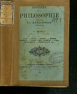 HISTOIRE DE LA PHILOSOPHIE PENDANT LA REVOLUTION (1789-1804): FERRAZ M.