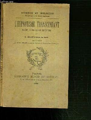 L'HYPNOTISME TRANSCENDANT DEVANT LA PHILOSOPHIE CHRETIENNE: DU DOT JEANNIARD A.