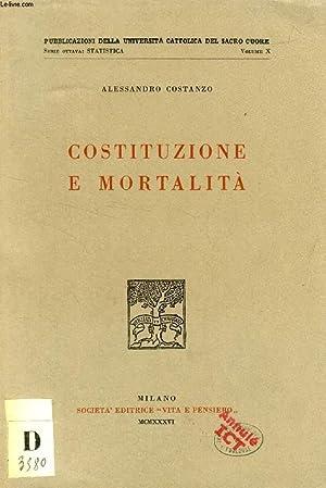 COSTITUZIONE E MORTALITA': COSTANZO ALESSANDRO