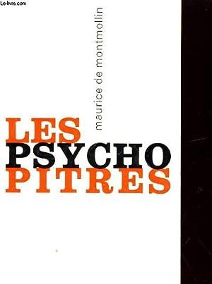 LES PSYCHOPITRES, UNE AUTOCRITIQUE DE LA PSYCHOLOGIE: MAURICE DE MONTMOLLI
