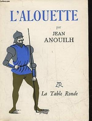 L'ALOUETTE: ANOUILH JEAN