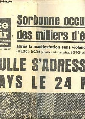 FRANCE SOIR - 15 MAI 1968 / SORBONNE OCCUPEE PAR DES MILLIERS D'ETUDIANTS - DE GAULLE S'...