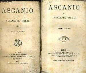 ASCANIO / EN 2 TOMES / TOMES 1 + 2.: DUMAS ALEXANDRE