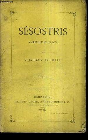 SESOSTRIS VAUDEVILLE EN UN ACTE.: STADT VICTOR