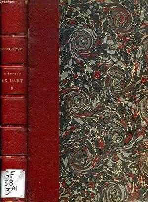 HISTOIRE DE L'ART, DEPUIS LES PREMIERS TEMPS CHRETIENS JUSQU'A NOS JOURS, TOME III, LE ...
