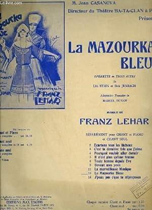 LA MAZOURKA BLEUE - N°13 : LA MAZOURKA BLEUE - POUR PIANO ET CHANT AVEC PAROLES.: LEHAR FRANZ
