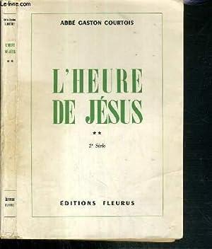 L'HEURE DE JESUS - TOME 1 - MEDITATIONS POUR RELIGIEUSES / COLLECTION ACTION FECONDE.: COURTOIS...