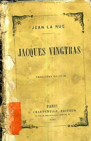 JACQUES VINGTRAS / 3E EDITION.: LA RUE JEAN