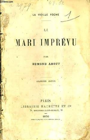 LE MARI IMPREVU / LA VIEILLE ROCHE / 4E EDITION.: ABOUT EDMOND