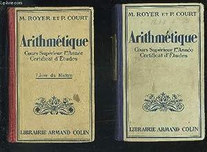 ARITHMETIQUE + ARITHMETIQUE LIVRE DU MAITRE -: ROYER MAURICE /