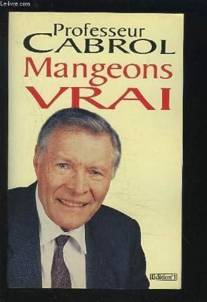 MANGEONS VRAI.: CABROL