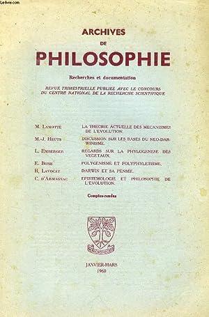 ARCHIVES DE PHILOSOPHIE, TOME XXIII, CAHIER I, JAN.-MARS 1960 (Sommaire: M. LAMOTTE, LA THEORIE ...