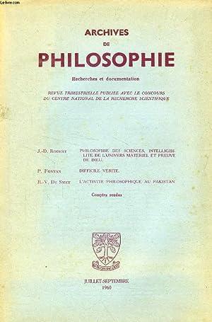ARCHIVES DE PHILOSOPHIE, TOME XXIII, CAHIER III, JUILLET-SEPT. 1960 (Sommaire: J.-D. ROBERT, ...