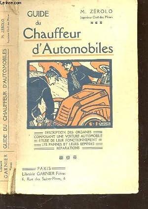 GUIDE DU CHAUFFEUR D'AUTOMOBILES / DESCRIPTION DES: ZEROLO M.