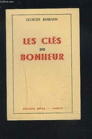 LES CLES DU BONHEUR.: BARBARIN GEORGES
