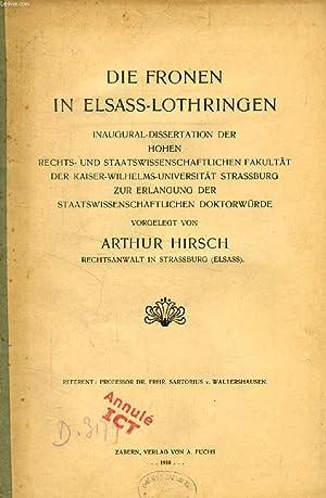 DIE FRONEN IN ELSASS-LOTHRINGEN (INAUGURAL-DISSERTATION): HIRSCH ARTHUR
