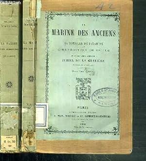 LA MARINE DES ANCIENS - 2 TOMES - 1 + 2 / 1. LA BATAILLE DE SALAMINE ET L'EXPEDITION DE ...