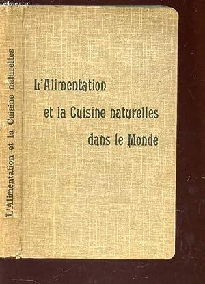 L'ALIMENTATION ET LA CUISINE NATURELLES DANS LE: MONTEUUIS A. (Dr)