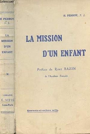 LA MISSION D'UN ENFANT - GUY DE FONTGALLAND (1913-1925).: PERROY H. S.J.