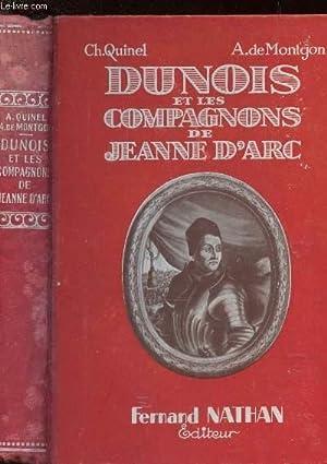 DUNOIS ET LES COMPAGNONS DE JEANNE D'ARC: QUINEL CH. ET