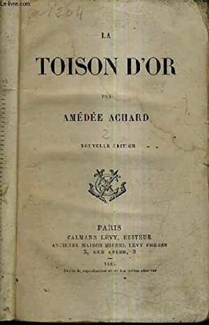 LA TOISON D'OR / NOUVELLE EDITION.: ACHARD AMEDEE