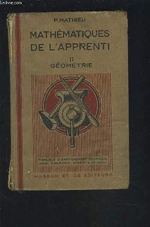 LES MATHEMATIQUES DE L'APPRENTI - 2 : GEOMETRIE AVEC NOTIONS DE DESSIN INDUSTRIEL.: MATHIEU P.