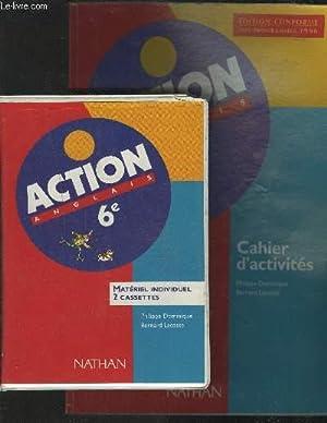 ACTION ANGLAIS 6° - CAHIER D'ACTIVITES + 2 CASETTES.: DOMINIQUE PHILIPPE / LACOSTE BERNARD