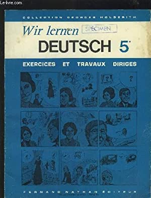 WIR LERNEN - DEUTSCH - 5° - EXERCICES ET TRAVAUX DIRIGES.: COLLECTIF