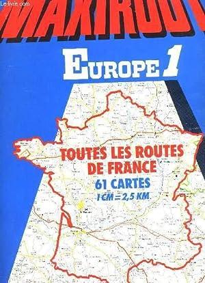 CARTES IGN MAXIROUTE. EUROPE 1. TOUTES LES ROUTES DE FRANCE: COLLECTIF