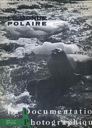 LA DOCUMENTATION PHOTOGRAPHIQUE N°5-171 - LE MONDE POLAIRE: COLLECTIF