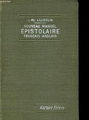 NOUVEAU MANUEL EPISTOLAIRE EN FRANCAIS ET EN: J. Mc LAUGHLIN