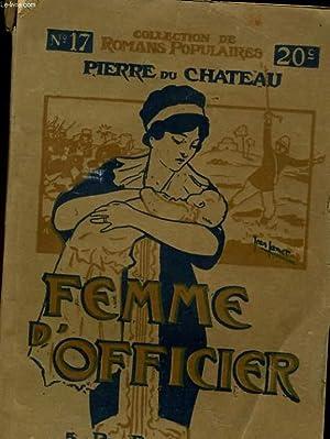 FEMME D'OFFICIER: PIERRE DU CHATEAU