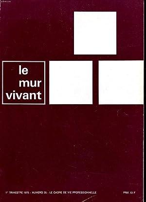 LE MUR VIVANT N°35 - LE CADRE: COLLECTIF