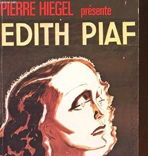 EDITH PIAF: PIERRE HIEGEL