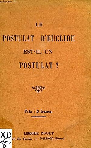 LE POSTULAT D'EUCLIDE EST-IL UN POSTULAT ?: SAUTEL X.