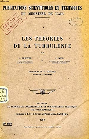 PUBLICATIONS SCIENTIFIQUES ET TECHNIQUES DU MINISTERE DE L'AIR 237, LES THEORIES DE LA ...