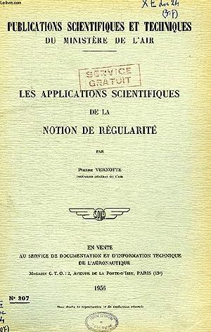 PUBLICATIONS SCIENTIFIQUES ET TECHNIQUES DU MINISTERE DE L'AIR 307, LES APPLICATIONS ...