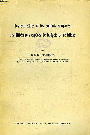 LES CARACTERES DES EMPLOIS COMPARES DE DIFFERENTES ESPECES DE BUDGETS ET DE BILANS: HOSTELET ...