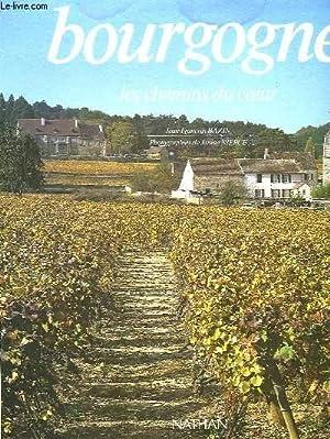 BOURGOGNE - LES CHEMINS DU COEUR: BAZIN JEAN-FRANCOIS