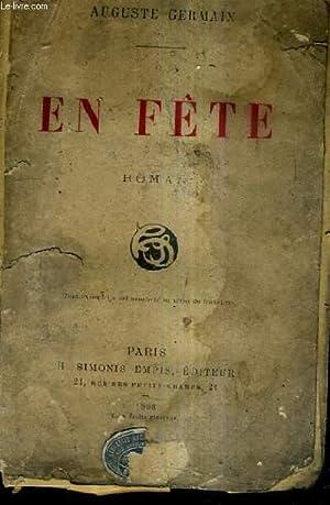 EN FETE / ROMAN.: GERMAIN AUGUSTE